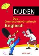 Duden Das Grundschulwörterbuch Englisch von A bis Z