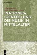 'Nationes', 'Gentes' und die Musik im Mittelalter