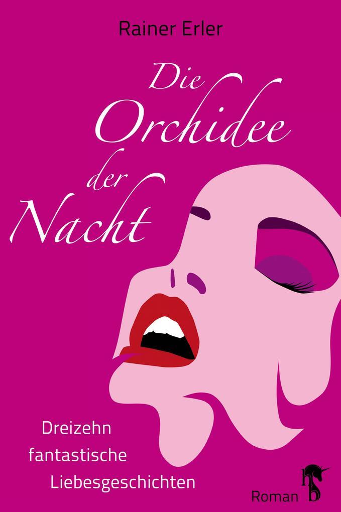 Die Orchidee der Nacht als eBook epub