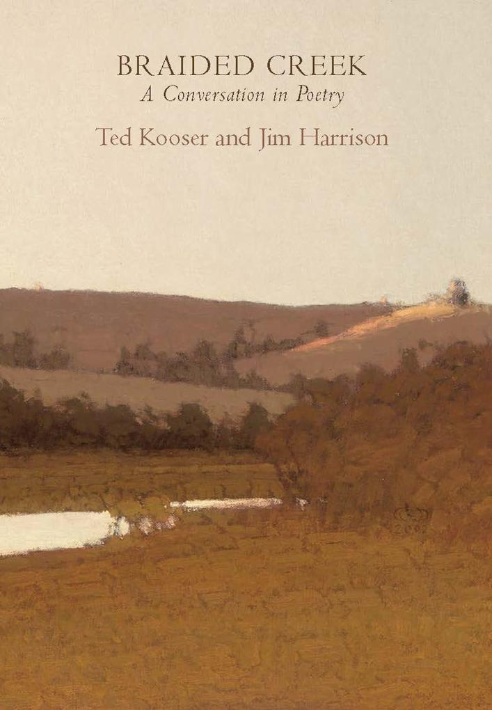Braided Creek: A Conversation in Poetry als Taschenbuch