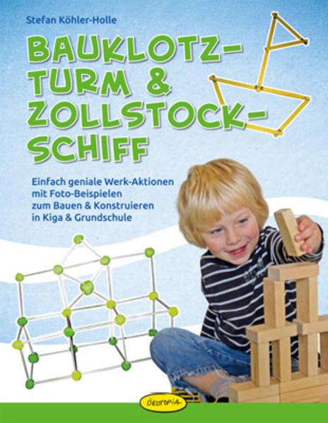 Bauklotz-Turm & Zollstock-Schiff als Buch (kartoniert)