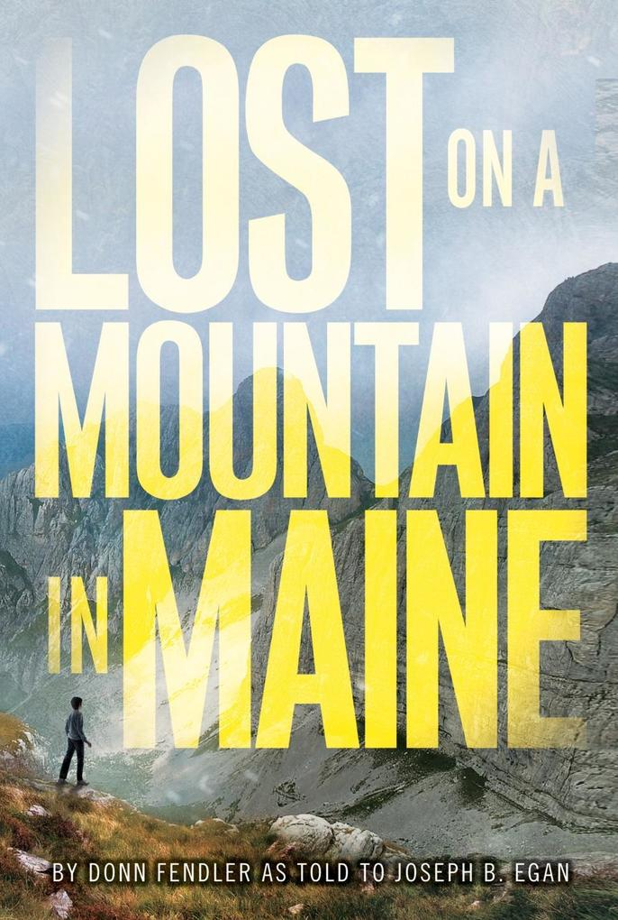Lost on a Mountain in Maine als eBook epub