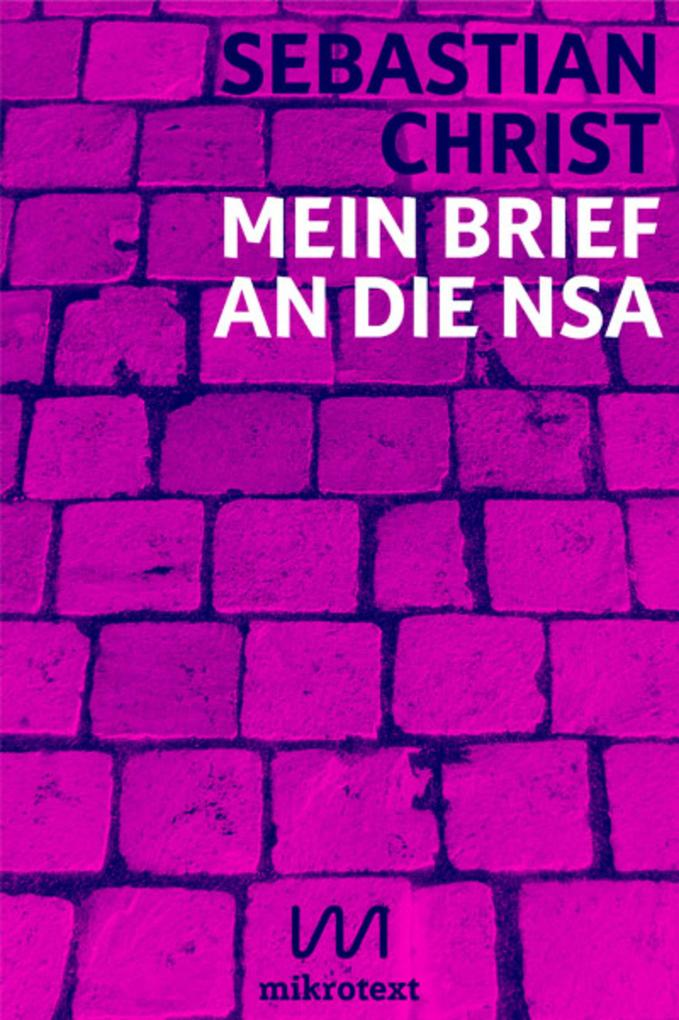 Mein Brief an die NSA als eBook epub