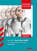 STARK Innovativ Unterrichten - Englisch - Aldous Huxley: Brave New World