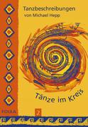 Tänze im Kreis 2. Tanzbeschreibungen