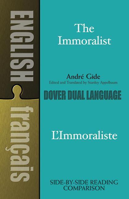 The Immoralist/l'Immoraliste: A Dual-Language Book als Taschenbuch