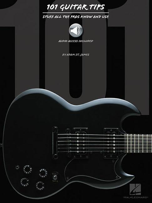 101 Guitar Tips: Stuff All the Pros Know and Use [With CD] als Taschenbuch