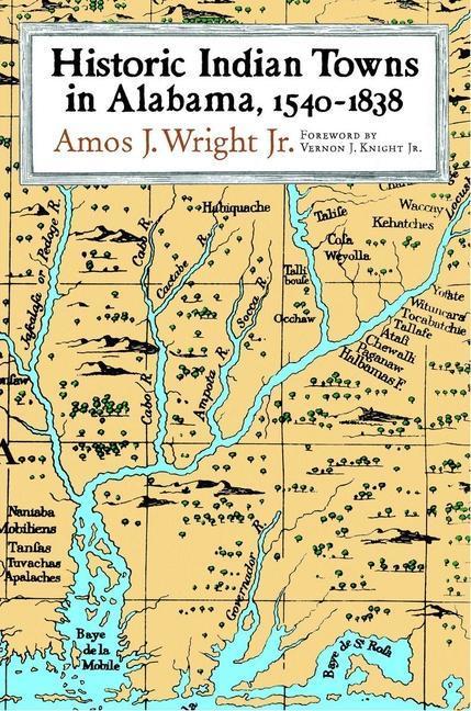 Historic Indian Towns in Alabama, 1540-1838 als Taschenbuch