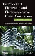 The Principles of Electronic and Electromechanic Power Conversion