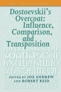 Dostoevskii S Overcoat: Influence, Comparison, and Transposition