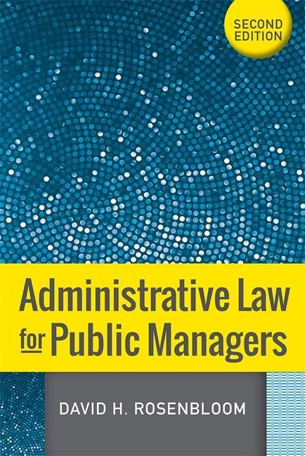 Administrative Law for Public Managers als Taschenbuch