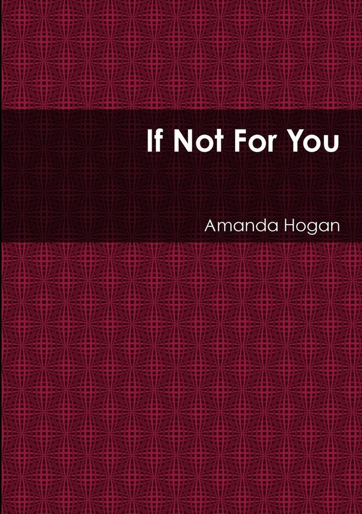 If Not For You als Taschenbuch