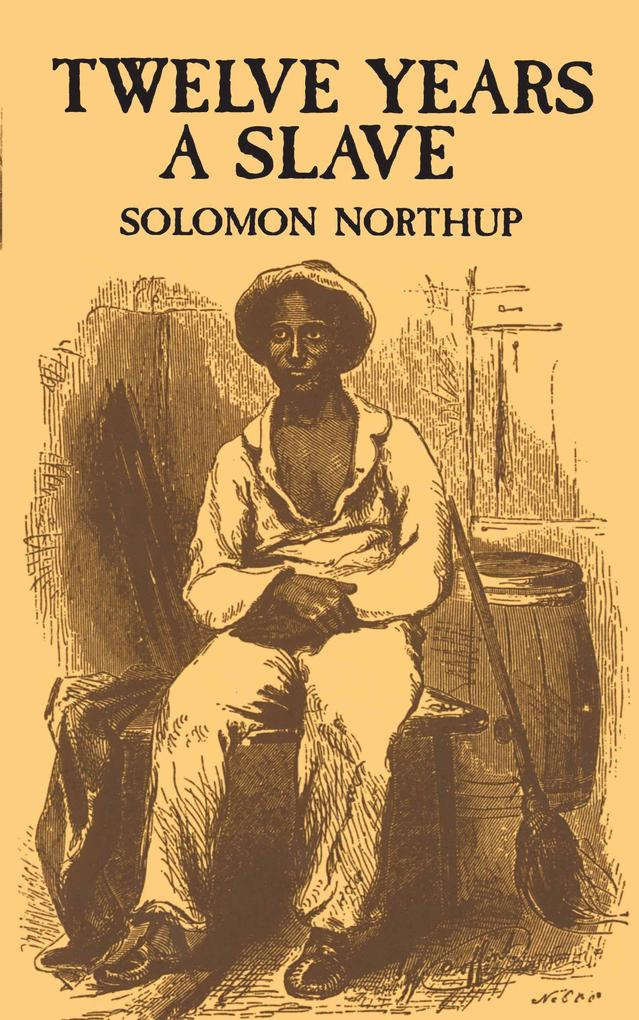 Twelve Years a Slave als eBook epub