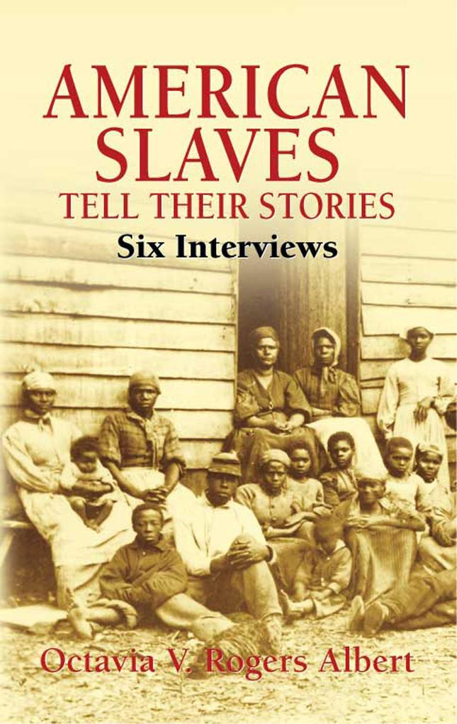 American Slaves Tell Their Stories als eBook epub