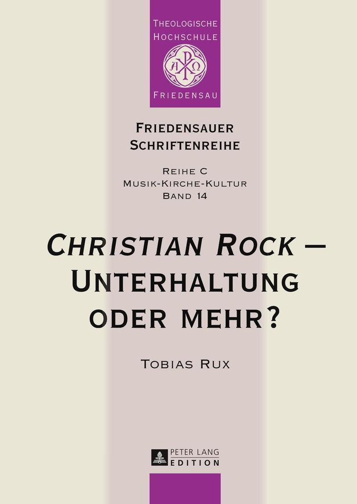 Christian Rock - Unterhaltung oder mehr? als Buch (gebunden)