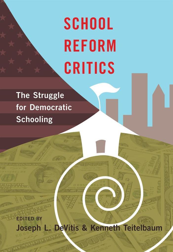 School Reform Critics als Buch (gebunden)