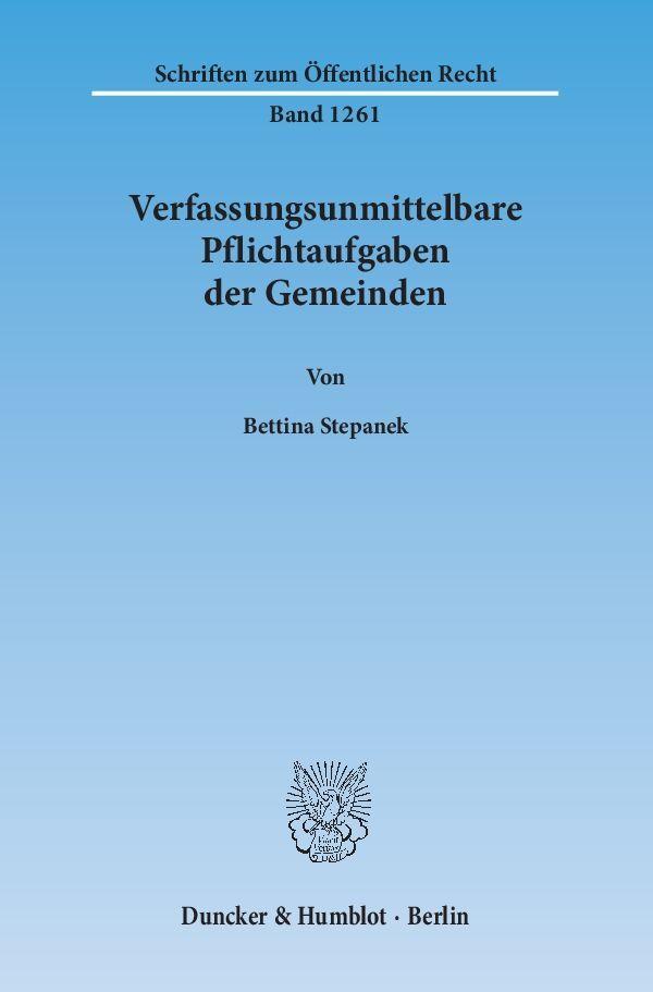 Verfassungsunmittelbare Pflichtaufgaben der Gemeinden. als Buch (kartoniert)
