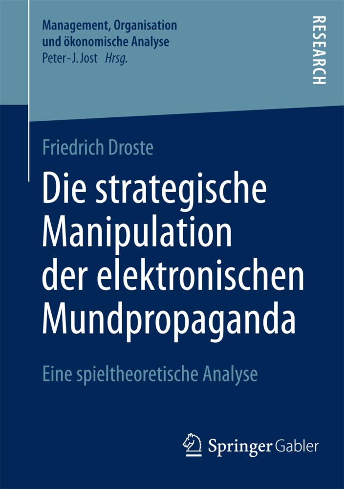 Die strategische Manipulation der elektronischen Mundpropaganda als Buch (kartoniert)