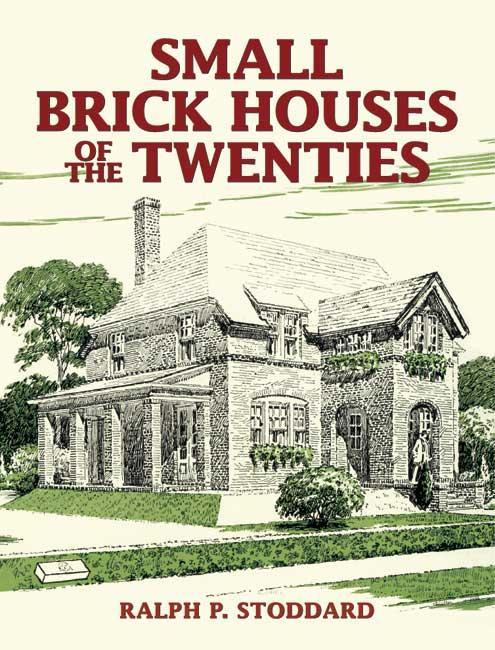 Small Brick Houses of the Twenties als eBook epub