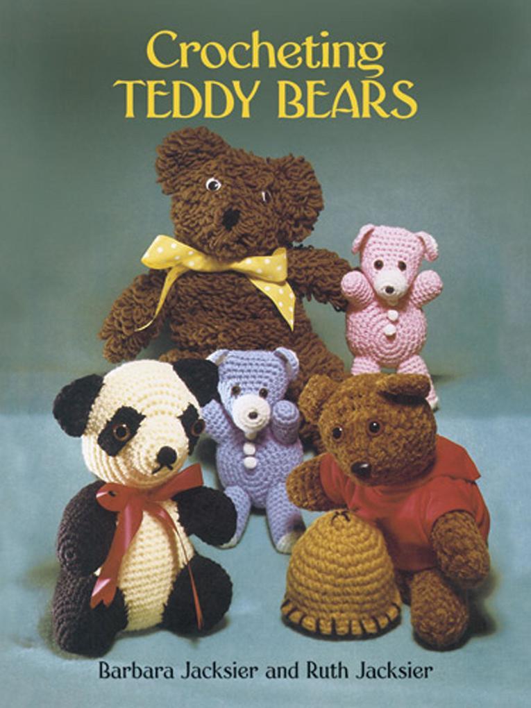 Crocheting Teddy Bears als eBook epub