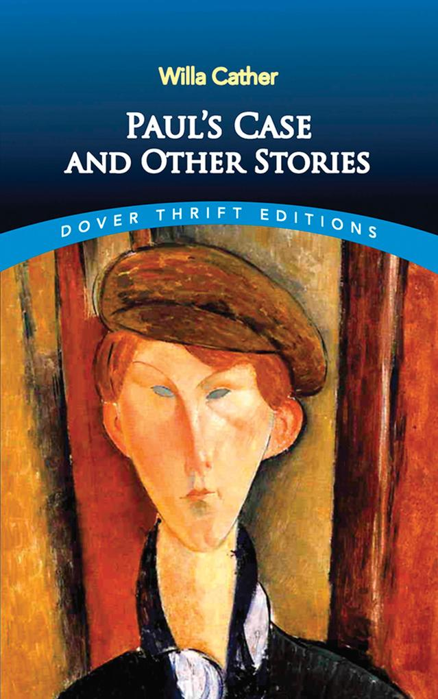 Paul's Case and Other Stories als eBook epub
