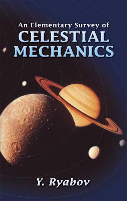An Elementary Survey of Celestial Mechanics als eBook epub