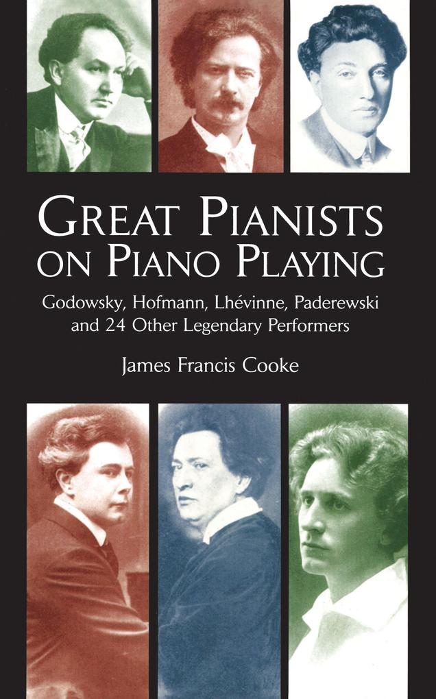 Great Pianists on Piano Playing als eBook epub