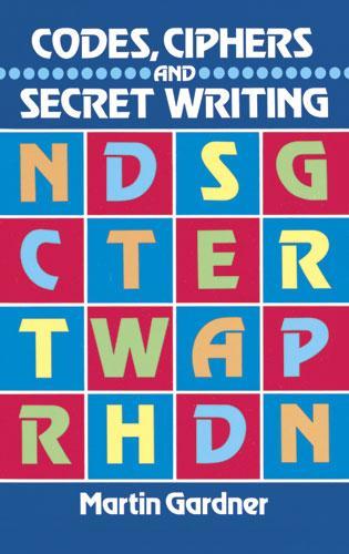 Codes, Ciphers and Secret Writing als eBook epub