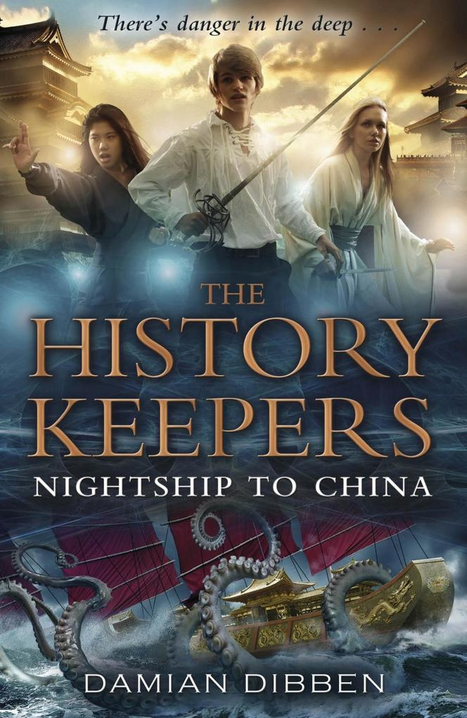 The History Keepers: Nightship to China als eBook epub