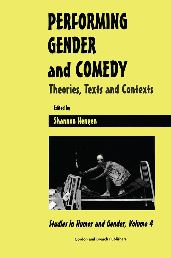 Performing Gender and Comedy: Theories, Texts and Contexts als eBook epub