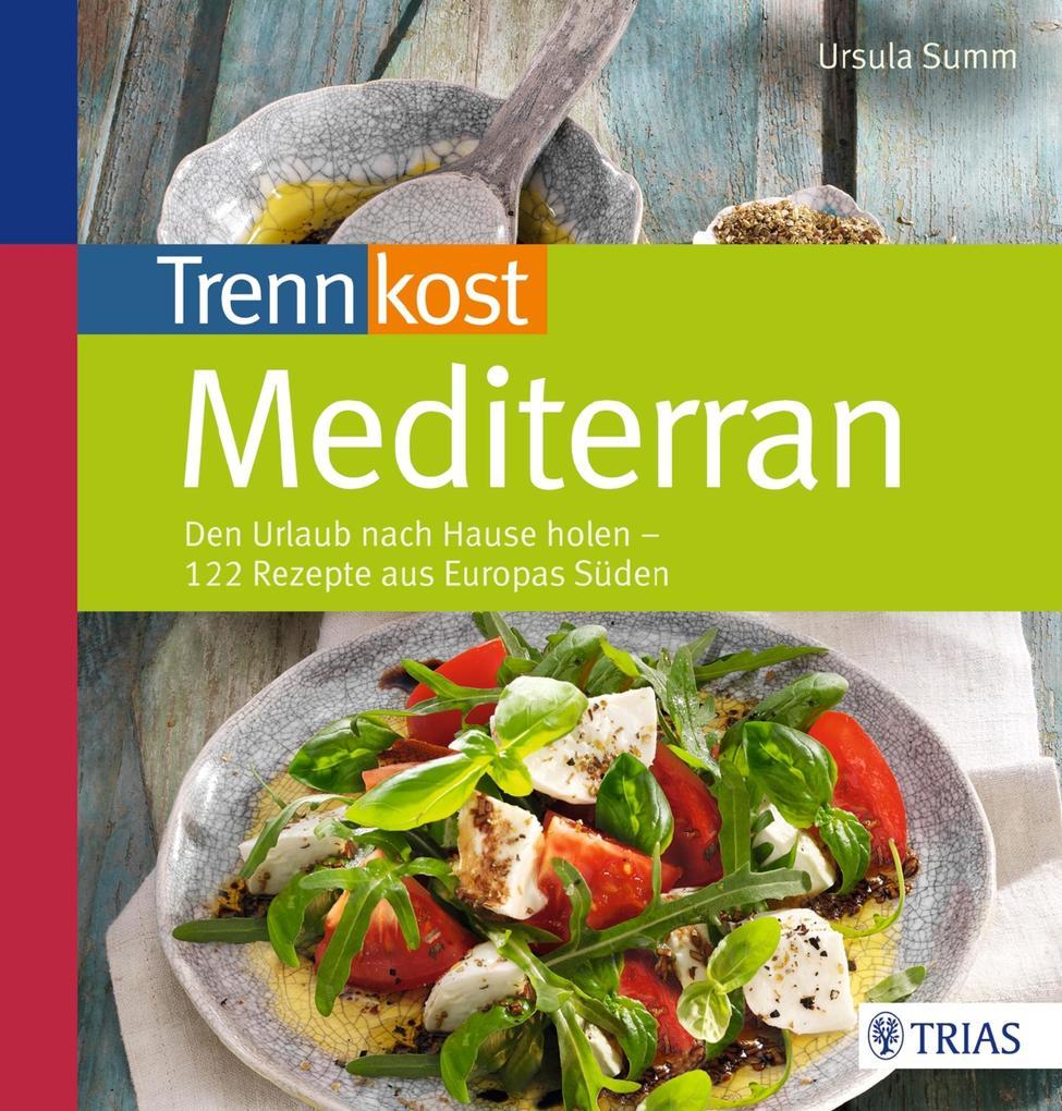 Trennkost mediterran als eBook epub