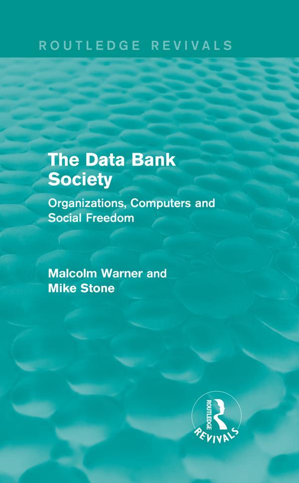 The Data Bank Society (Routledge Revivals) als eBook epub