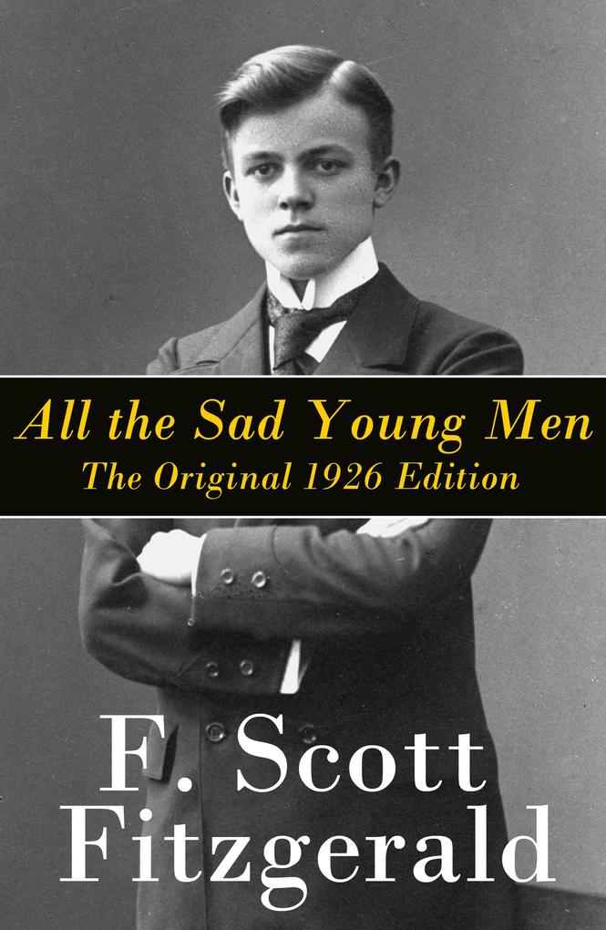 All the Sad Young Men als eBook epub
