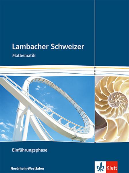 Lambacher Schweizer. Einführungsphase. Schülerbuch und CD-ROM. Nordrhein-Westfalen als Buch (gebunden)