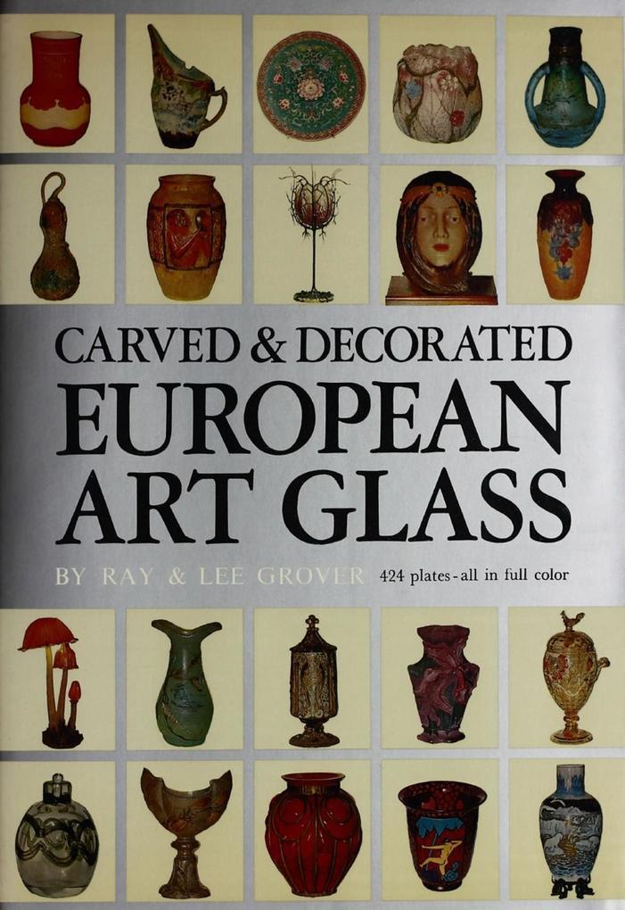 Carved & Decorated European Art Glass als eBook epub