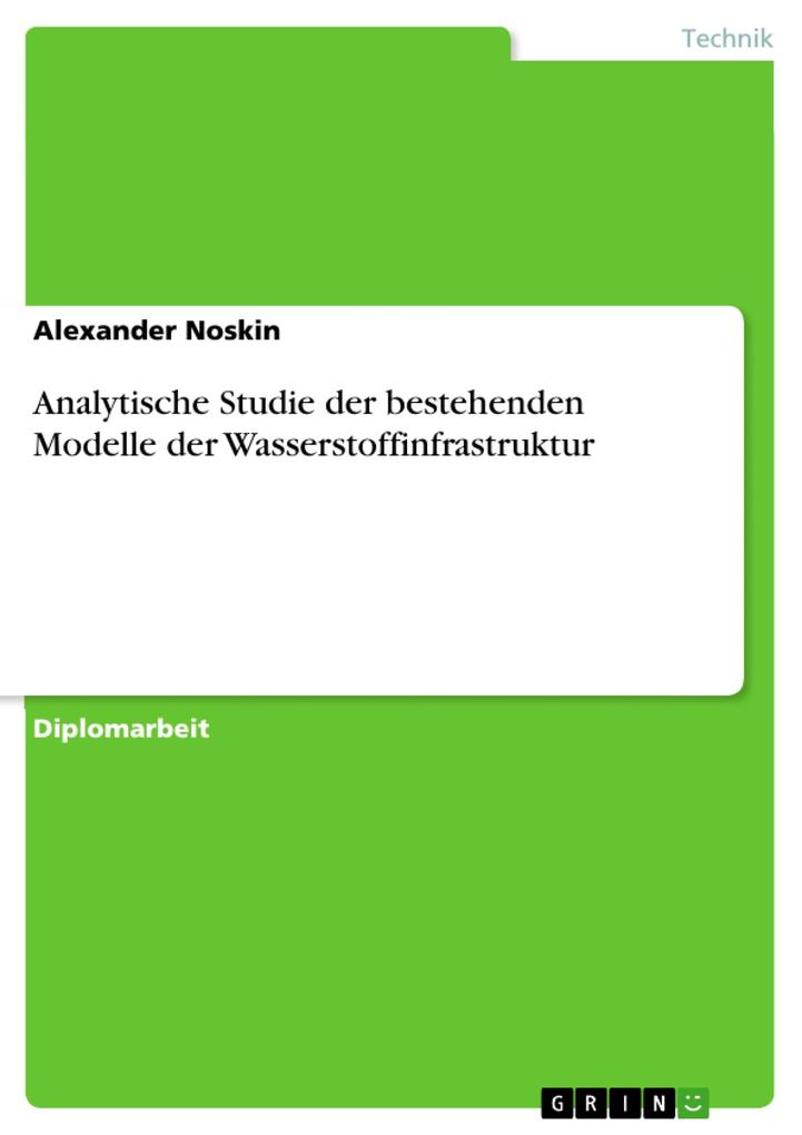 Analytische Studie der bestehenden Modelle der Wasserstoffinfrastruktur als eBook pdf