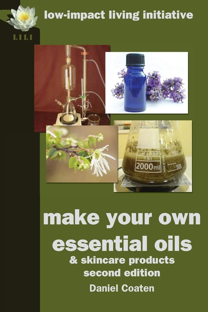Make Your Own Essential Oils and Skin-Care Products als Taschenbuch