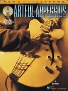 Artful Arpeggios: Fingerings and Applications for Guitar [With CD (Audio)]