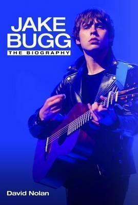 Jake Bugg: The Biography als Buch (gebunden)