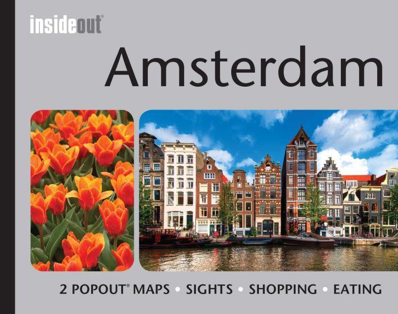 Amsterdam Inside Out Travel Guide als Buch (gebunden)