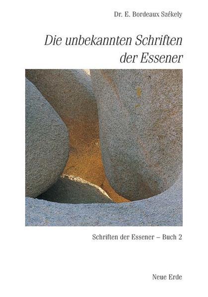 Die unbekannten Schriften der Essener als Buch (kartoniert)