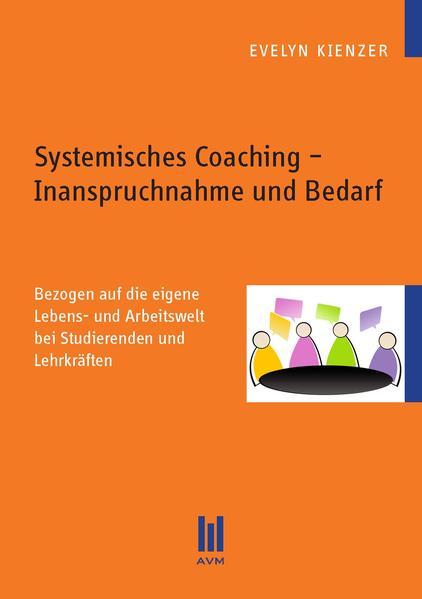 Systemisches Coaching ' Inanspruchnahme und Bedarf als Buch (kartoniert)