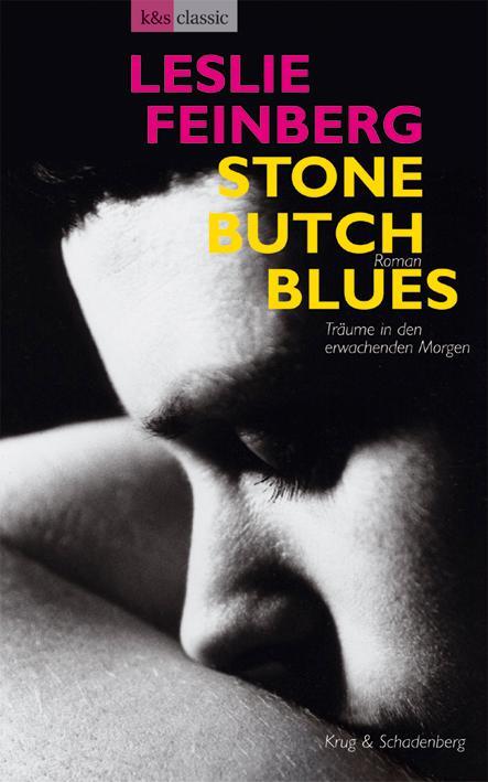 Stone Butch Blues - Träume in den erwachenden Morgen als Buch (kartoniert)