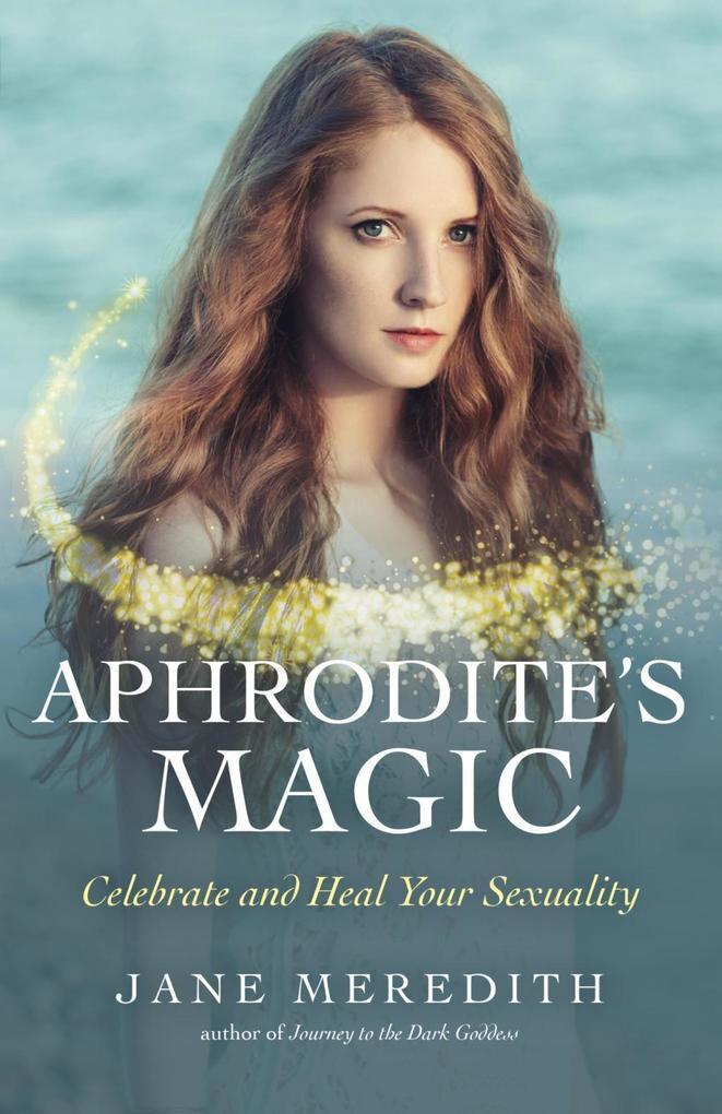 Aphrodite's Magic als eBook epub