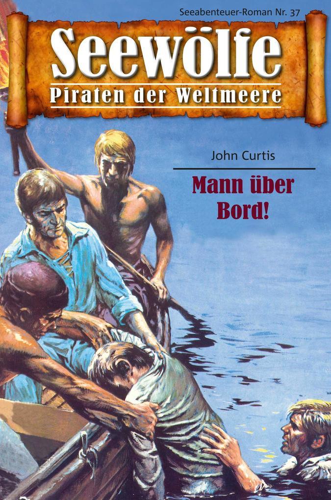 Seewölfe - Piraten der Weltmeere 37 als eBook epub