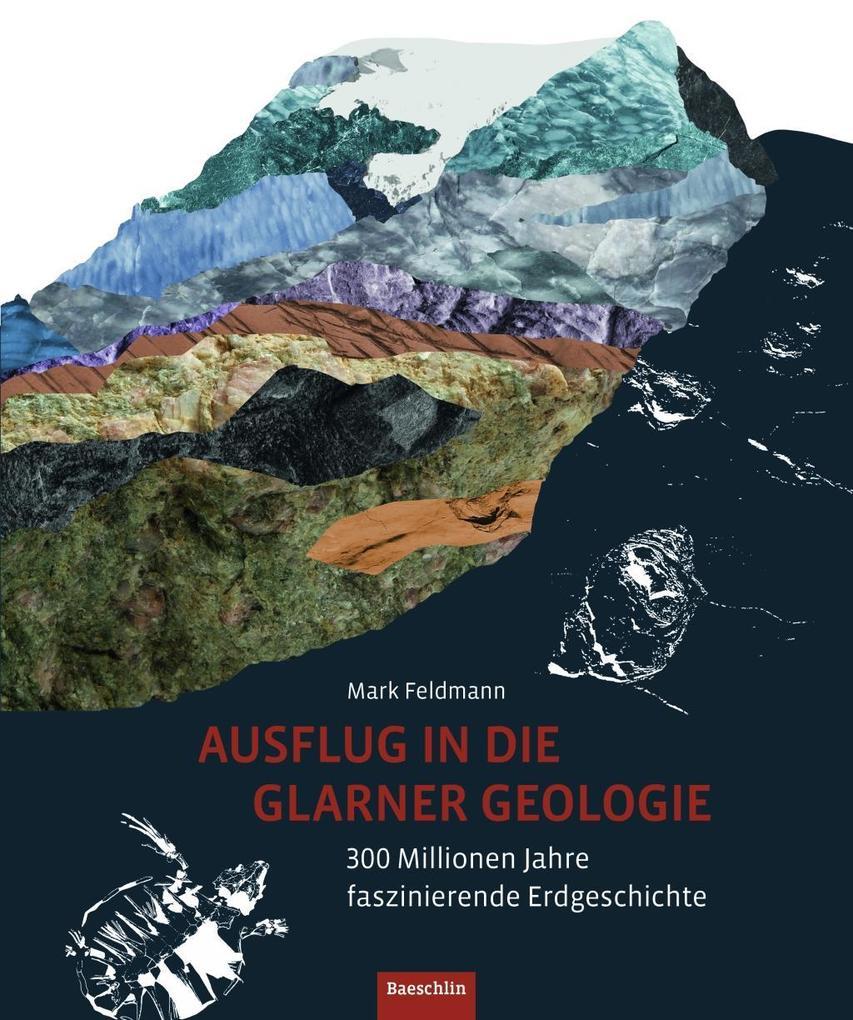 Ausflug in die Glarner Geologie als Buch (gebunden)
