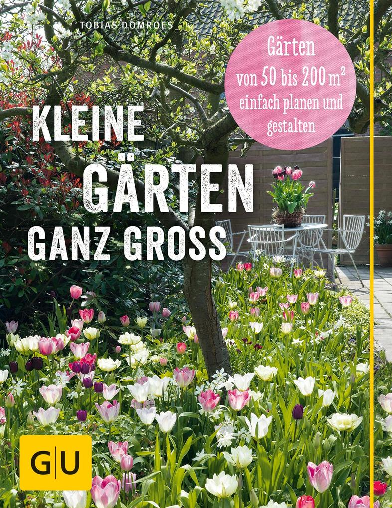 Kleine Gärten ganz groß als eBook epub