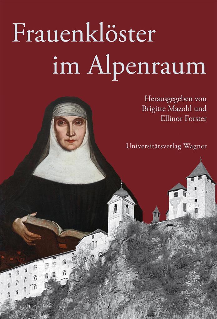 Frauenklöster im Alpenraum als eBook epub