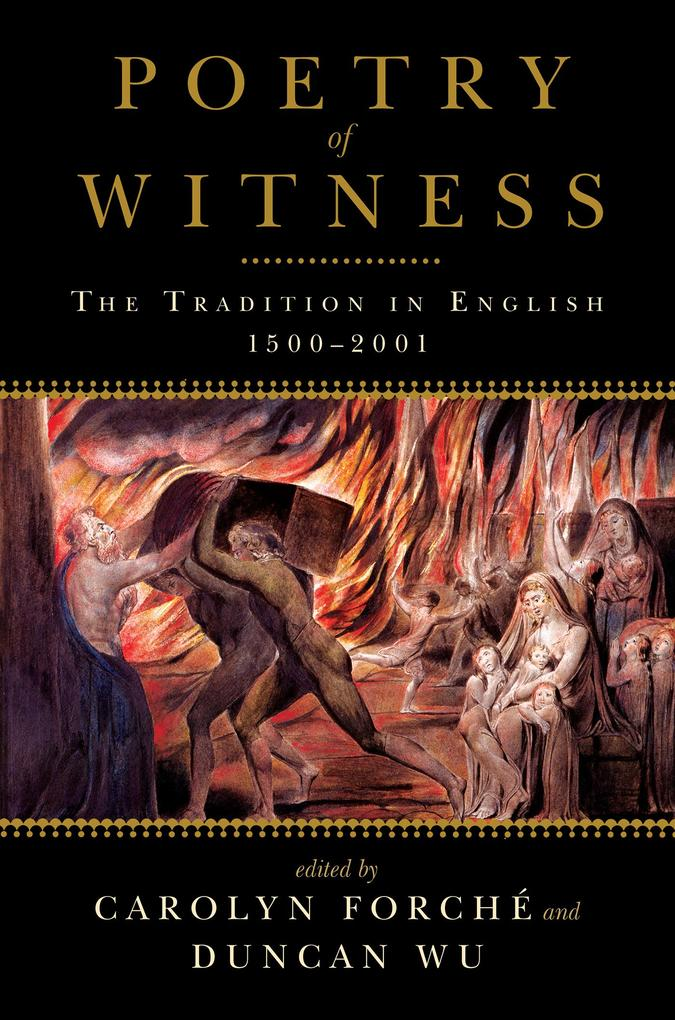 Poetry of Witness: The Tradition in English, 1500-2001 als eBook epub