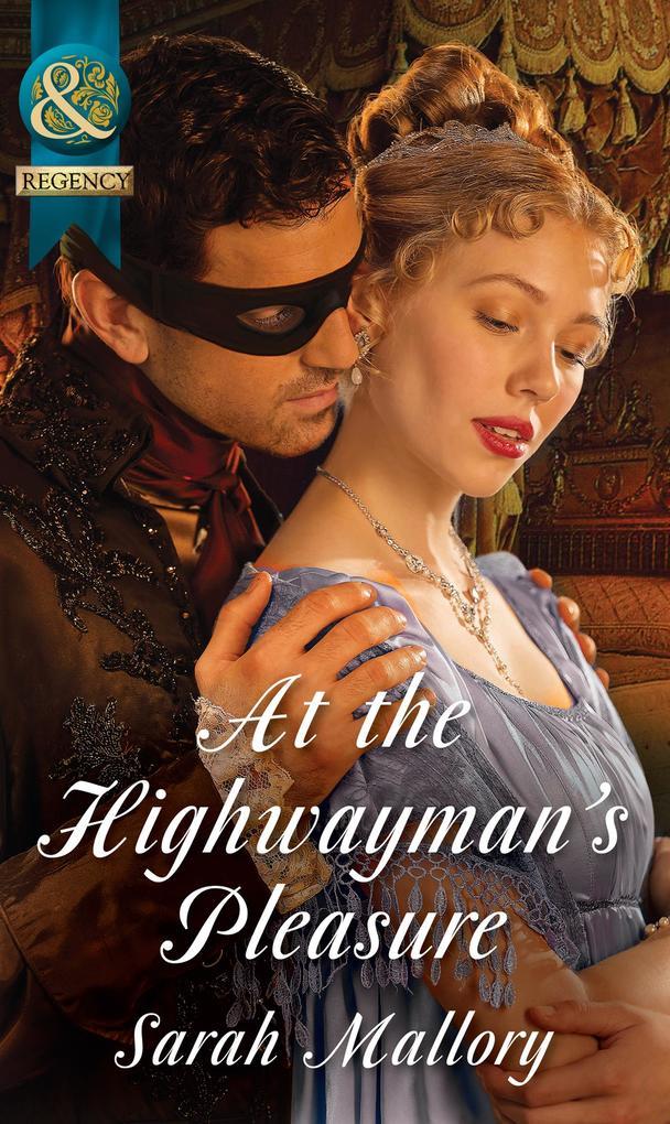 At The Highwayman's Pleasure (Mills & Boon Historical) als eBook epub